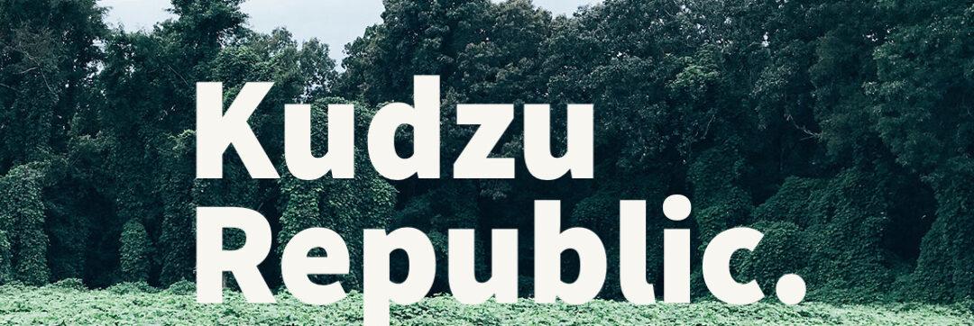Kudzu Republic